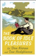 The Book of Idle Pleasures (Hardcover)