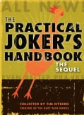 The Practical Joker's Handbook: The Sequel (Paperback)