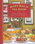 Mary Mac's Tea Room: 65 Years of Recipes from Atlanta's Favorite Dining Room (Hardcover)