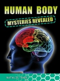 Human Body Mysteries Revealed (Paperback)