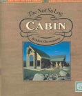 The Not So Log Cabin: Log-Element Building & Design (Hardcover)