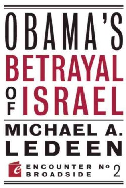 Obama's Betrayal of Israel (Paperback)