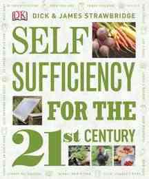 Self Sufficiency for the 21st Century (Hardcover)