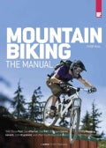 Mountain Biking: The Manual (Paperback)