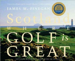 Scotland: Where Golf is Great (Paperback)