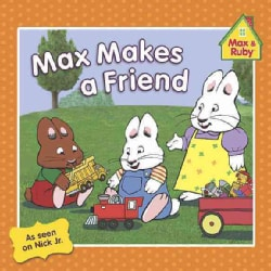 Max Makes a Friend (Paperback)