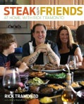 Steak with Friends: At Home, with Rick Tramonto (Hardcover)