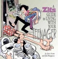 A Zits Guide to Living with Your Teenager (Hardcover)