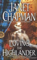 Loving The Highlander (Paperback)