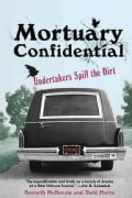 Mortuary Confidential: Undertakers Spill the Dirt (Paperback)