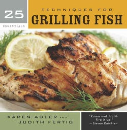 25 Essentials, Techniques for Grilling Fish (Hardcover)