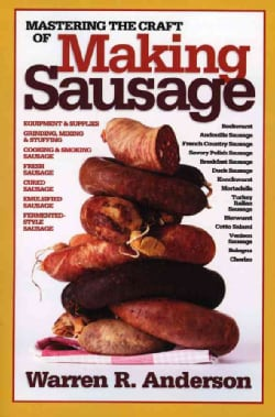 Mastering the Craft of Making Sausage (Paperback)