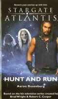 Hunt and Run: Stargate Atlantis SGA-13 (Paperback)