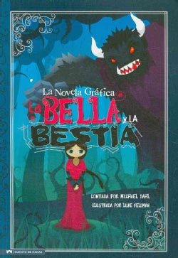 La Bella y La Bestia/ Beauty and the Beast: La Novela Grafica (Paperback)