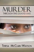 Murder Through the Grapevine (Paperback)