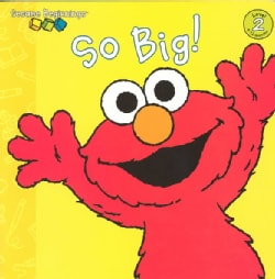 So Big! (Board book)