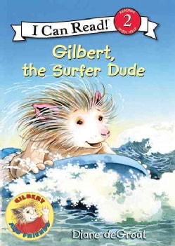 Gilbert, the Surfer Dude (Paperback)