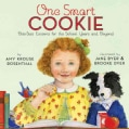 One Smart Cookie: Bite-Size Lessons for the School Years and Beyond (Hardcover)