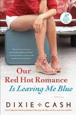Our Red Hot Romance Is Leaving Me Blue (Paperback)