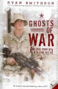 Ghosts of War: The True Story of a 19-Year-old GI (Paperback)