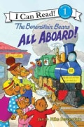 The Berenstain Bears All Aboard! (Hardcover)