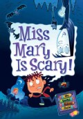 Miss Mary Is Scary! (Paperback)