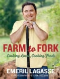 Farm to Fork: Cooking Local, Cooking Fresh (Paperback)