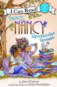 Fancy Nancy: Spectacular Spectacles (Paperback)