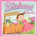 Pinkalicious and the Pink Drink (Paperback)