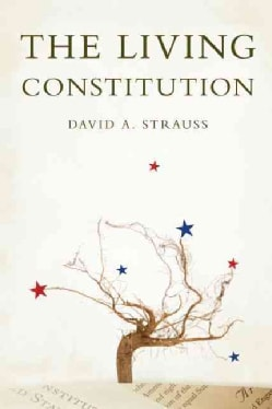 The Living Constitution (Hardcover)