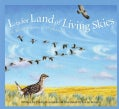 L Is for Land of Living Skies: A Saskatchewan Alphabet (Hardcover)