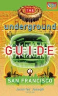 Underground Guide to San Francisco (Paperback)
