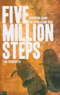 Five Million Steps: Adventure Along the Appalachian Trail (Paperback)