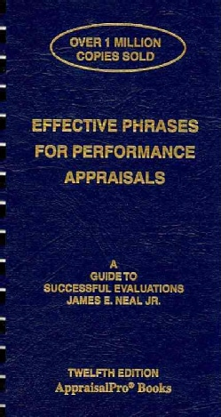 Effective Phrases for Performance Appraisals: A Guide to Successful Evaluations (Spiral bound)