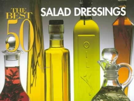 The Best 50 Salad Dressings (Paperback)