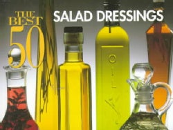 The Best 50 Salad Dressings (Paperback)