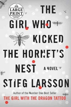 The Girl Who Kicked the Hornet's Nest (Paperback)