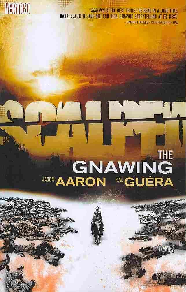 Scalped 6: The Gnawing (Paperback)