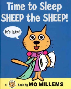 Time to Sleep, Sheep the Sheep! (Hardcover)