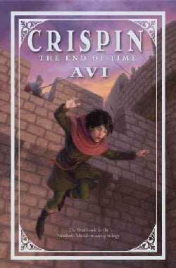 Crispin: the End of Time: The End of Time (Hardcover)