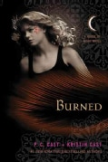 Burned: A House of Night Novel (Paperback)