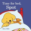 Time for Bed, Spot (Board book)