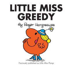 Little Miss Greedy (Paperback)