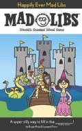Happily Ever Mad Libs (Paperback)