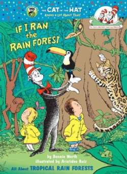 If I Ran the Rainforest (Hardcover)