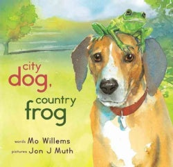 City Dog, Country Frog (Hardcover)