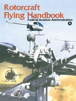 Rotorcraft Flying Handbook (Paperback)