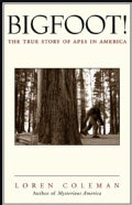 Bigfoot!: The True Story of Apes in America (Paperback)