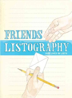 Friends Listography: Our Lives in Lists (Notebook / blank book)