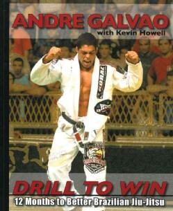 Drill to Win: 12 Months to Better Brazilian Jiu-Jitsu (Paperback)